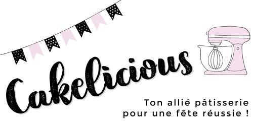 Cakelicious, la boutique en ligne pour le matériel de pâtisserie!