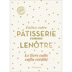 """Livre """"Faites votre pâtisserie comme Lenôtre"""""""