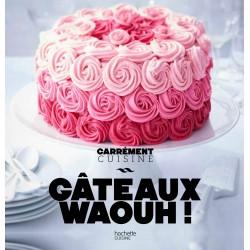 Livre Gâteaux Waouh!